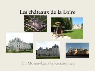 Les ch�teaux de la Loire