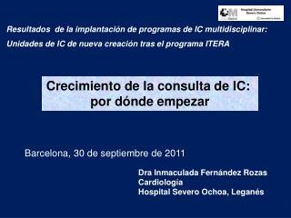 Dra  Inmaculada Fernández Rozas Cardiología Hospital Severo Ochoa, Leganés