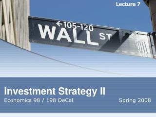 Investment Strategy II