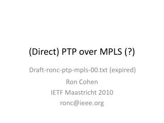 (Direct) PTP over MPLS (?)