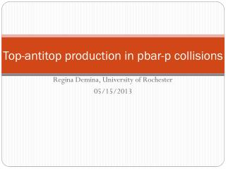 T op- antitop  production in  pbar -p collisions