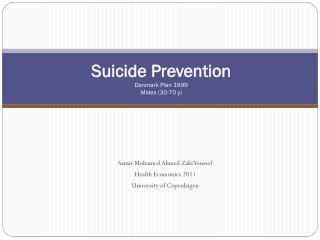 Suicide Prevention Denmark Plan 1999  Males (30-70 y)