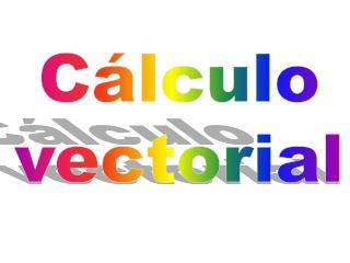 C�lculo vectorial
