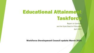 Educational Attainment Taskforce