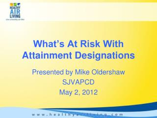 What's At Risk With Attainment Designations