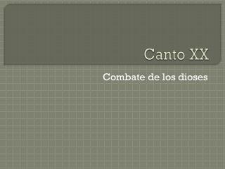 Canto XX
