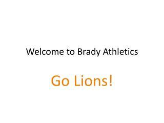 Welcome to Brady Athletics