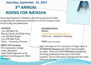 3 rd  ANNUAL RIDING FOR NATASHA