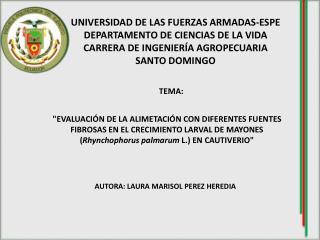 UNIVERSIDAD DE LAS FUERZAS ARMADAS-ESPE DEPARTAMENTO DE CIENCIAS DE LA VIDA
