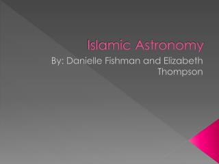 Islamic Astronomy