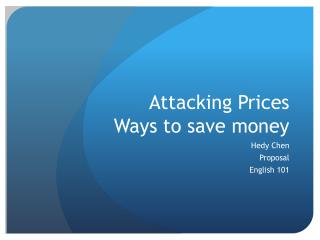 Attacking  Prices Ways to save money