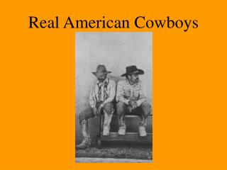 Real American Cowboys