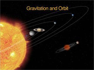 Gravitation and Orbit