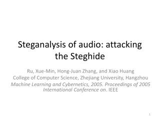 Steganalysis  of audio: attacking the  Steghide