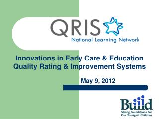 Innovations in Early Care & Education Quality Rating & Improvement Systems