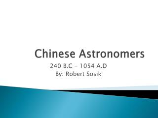Chinese Astronomers