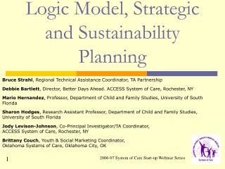 Logic Model, Strategic and Sustainability Planning