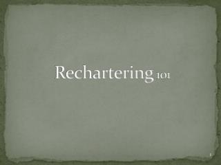 Rechartering  101