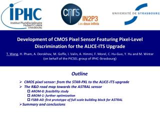 Outline   CMOS pixel sensor: from the STAR-PXL to the ALICE-ITS upgrade