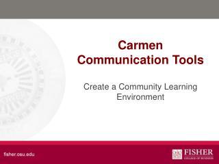 Carmen Communication Tools