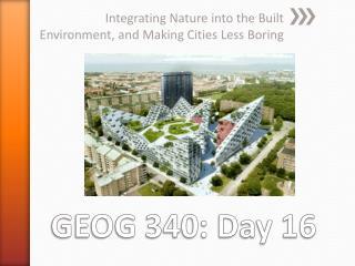 GEOG 340: Day 16