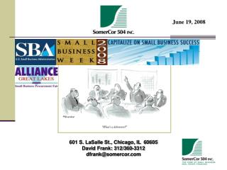 601 S. LaSalle St., Chicago, IL  60605 David Frank: 312