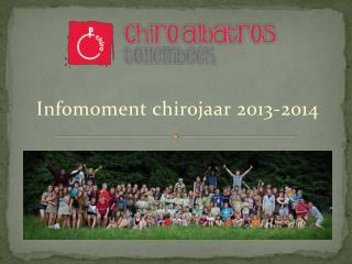 Infomoment  chirojaar  2013-2014