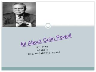 All  About  Colin Powell