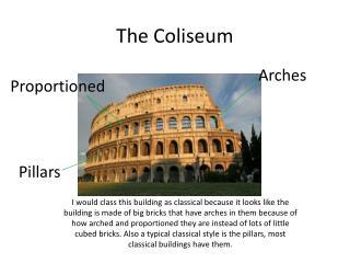 The Coliseum