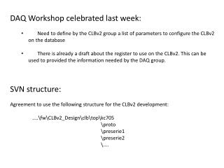 DAQ  Workshop celebrated last week :