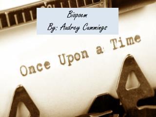 Biopoem By: Audrey Cummings