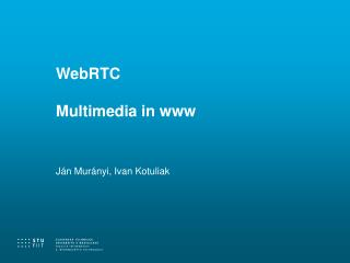 WebRTC Multimedia in www