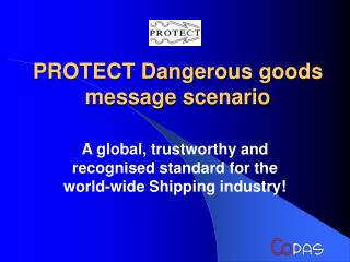 PROTECT Dangerous goods message scenario