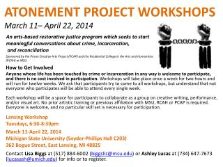 ATONEMENT PROJECT WORKSHOPS March 11–  April 22, 2014