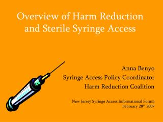 Overview of Harm Reduction and Sterile Syringe Access