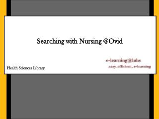 Searching with Nursing @Ovid