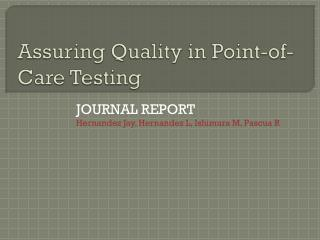 Assuring Quality in Point-of-Care Testing