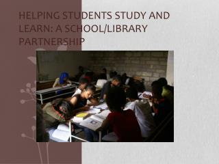 Helping Students Study and Learn: A School/library Partnership