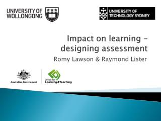 Impact on learning –  designing  assessment