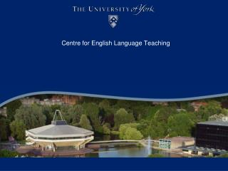 Centre for English Language Teaching