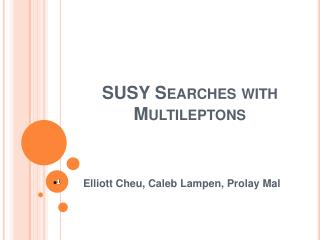 SUSY Searches with  Multileptons