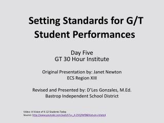 Setting Standards for G/T Student Performances