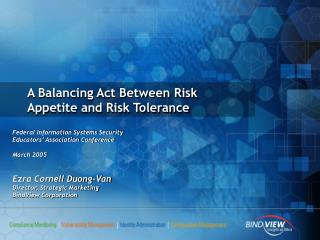 A Balancing Act Between Risk Appetite and Risk Tolerance