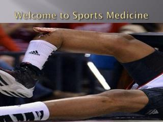 Welcome to Sports Medicine