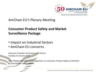 AmCham EU's Plenary Meeting Consumer Product Safety and Market Surveillance Package