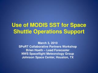 Use of  MODIS  SST for Space Shuttle Operations Support