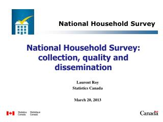 National Household Survey: collection, quality and dissemination