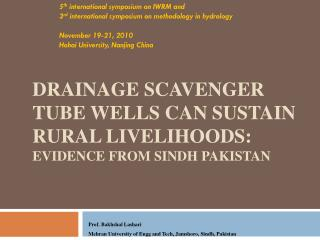 Drainage Scavenger Tube wells can Sustain Rural Livelihoods:  Evidence from Sindh Pakistan