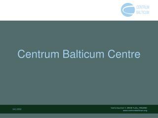 Centrum Balticum Centre