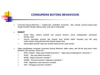CONSUMERS BUYING BEHAVIOUR